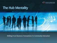 Hub mentality